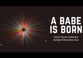 A Babe is Born  - A Classical Choral concert telling the story of Christmas