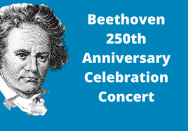 Beethoven 250th Anniversary Celebration Concert