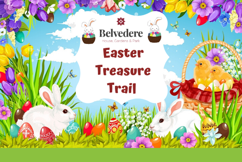 Easter Treasure Trail at Belvedere 2020 - Fun for Families. Cancelled.